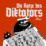 "Michael ""mic"" Beyer: ""Die Katze des Diktators"""