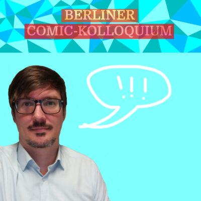 Das Berliner Comic-Kolloquium